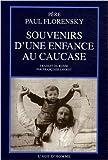 echange, troc Paul Florensky - Souvenirs d'une enfance au Caucase