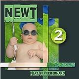 NeWt Newt 2 Featuring Silke Eberhard