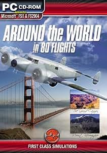 Around the World in 80 Flights Add-on for Microsoft Flight Simulator FS 2004 and FSX