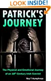 Patrick's Journey: The Physical and Emotional Journey of an 18th Century Irish Convict