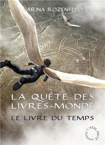 La quête des livres-mondes (3) : Le livre du temps