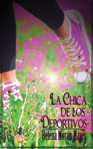 Portada del libro La chica de los deportivos de Helena Moran-Hayes