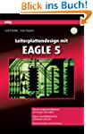 Leiterplattendesign mit Eagle 5 (mitp...
