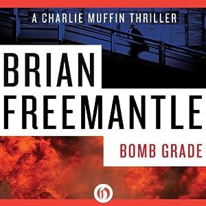 Bomb Grade | [Brian Freemantle]