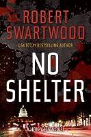 No Shelter (A Holly Lin Novel Book 1)