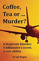 Coffee, Tea Or ... Murder? (coffee, Tea Or ...? Book 1)