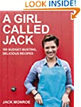 A Girl Called Jack: 100 delicious bud...