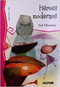 Heroes modernos / Modern Heroes (Telarana / Web) (Spanish