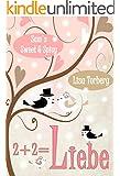 2 + 2 = Liebe: Liebesroman (Sam's Sweet & Spicy 4)