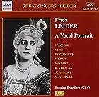Great Singers: Frida Leider a Vocal Portrait