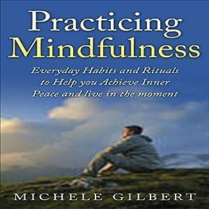 Practicing Mindfulness Audiobook