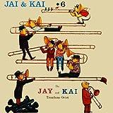 Jay And Kai + 6