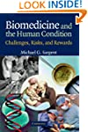 Biomedicine and the Human Condition:...