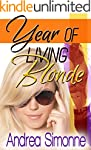Year of Living Blonde (Sweet Life in...