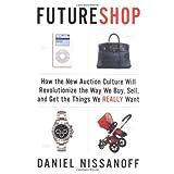 Futureshopby Daniel Nissanoff