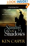 Standing in the Shadows (Coyote Springs, West Texas Mystery; Thorndike Press Large Print Clean Read)