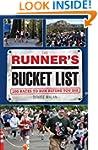 The Runner's Bucket List: 200 Races t...