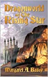 img - for Dragonworld and the Rising Star book / textbook / text book