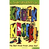 Knock Knock!: The Best Knock Knock Jokes Ever (Sidesplitters)by Tim Archibold