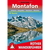Montafon: Schruns - Gargellen - Gaschurn - Silvretta. 50 Touren: Schruns - Gargellen - Gaschurn - Silvretta. 50 ausgewhlte Wanderungen und Bergtourenvon &#34;Herbert Mayr&#34;