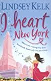 I Heart New York Lindsey Kelk