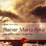 Rainer Maria Rilke - Die schönsten Gedichte   Rainer Maria Rilke