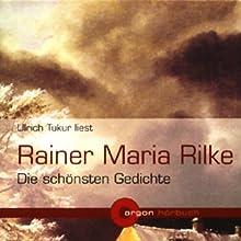 Rainer Maria Rilke - Die schönsten Gedichte Hörbuch von Rainer Maria Rilke Gesprochen von: Ulrich Tukur