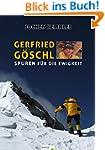 Gerfried G�schl: Spuren f�r die Ewigkeit