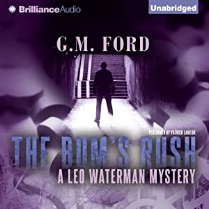 The Bum's Rush: A Leo Waterman Mystery, Book 3 | [G. M. Ford]