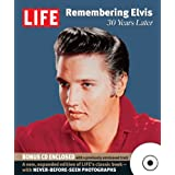 Life: Remembering Elvis: 30 Years Later ~ Editors of Life