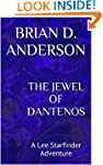 The Jewel of Dantenos: A Lee Starfind...