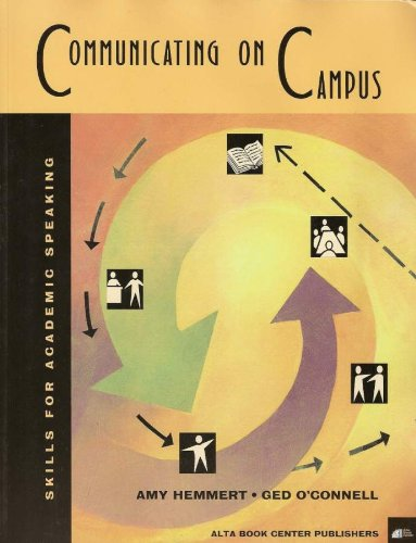 Communicating on Campus: Skills for Academic Speaking