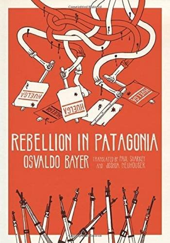 Rebellion in Patagonia PDF Download Free