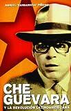 img - for Che Guevara y la Revoluci n Latinoamericana (Spanish Edition) book / textbook / text book