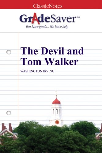 essay on the devil and tom walker The devil and tom walker by washington irving 2 pages 620 words january 2015 saved essays save your essays here so you can locate them quickly.