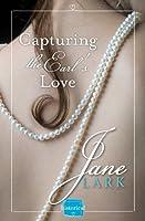 Capturing the Earl's Love: HarperImpulse Historical Romance (A FREE Novella) (Marlow Intrigues)