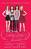 Sara Shepard Pretty Little Secrets: A Pretty Little Liars Collection