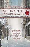 Weihnachtswundernacht 3 - 24 Erzählungen für die schönste Zeit des Jahres