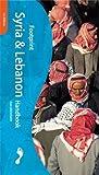 img - for Syria & Lebanon Handbook (Footprint - Travel Guides) by Ivan Mannheim (2001-07-01) book / textbook / text book