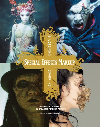 Complete Guide Special Effects Makeup