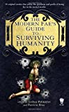 The Modern Fae's Guide to Surviving Humanity (Daw Book Collectors)