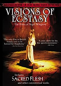 Visions of Ecstasy (with Sacred Flesh)