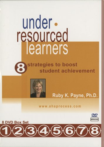 Under-Resourced Learners - 8 Strategies To Boost Student Achievement (8 DVD Box Set)