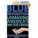 Blue Revolution: Unmaking America's Water Crisis