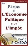 Des Principes de l'�conomie Politique et de l'Imp�t de David Ricardo