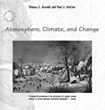 img - for Atmosphere, Climate, and Change (Scientific American Library) by Thomas E. Graedel (1997-09-15) book / textbook / text book