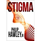 Stigma ~ Philip Hawley Jr