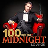 100 Must-Have Midnight Lounge Album Cover
