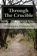 Through The Crucible