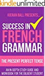 Success in French Grammar - The Prese...